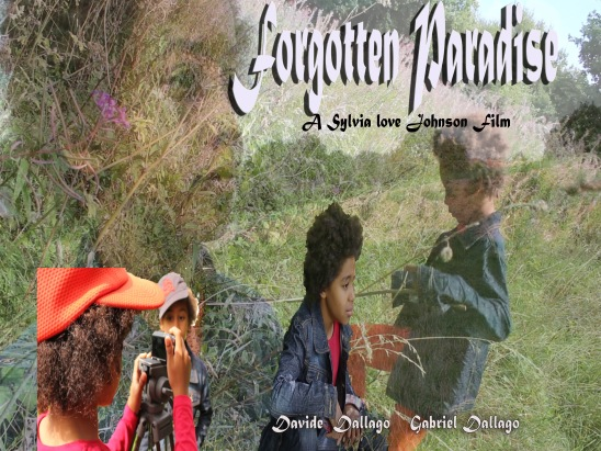 Forgotten Paradise, A Short Film by Sylvia Love Johnson