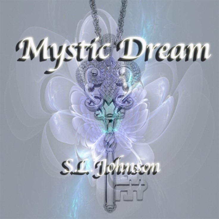 Mystic Dream by Sylvia Love Johnson